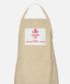 Keep Calm and Hug a Community School Teacher Apron