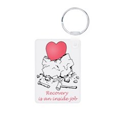 Recovery Is An Inside Job Keychains