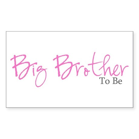 Big Brother To Be (Pink Script) Sticker (Rectangul