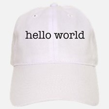 Hello World Baseball Baseball Cap