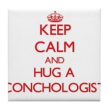 Keep Calm and Hug a Conchologist Tile Coaster
