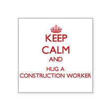 Keep Calm and Hug a Construction Worker Sticker