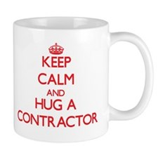 Keep Calm and Hug a Contractor Mugs
