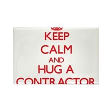 Keep Calm and Hug a Contractor Magnets