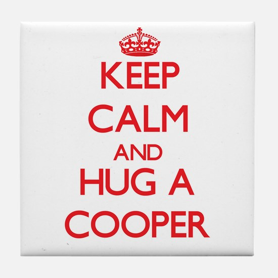 Keep Calm and Hug a Cooper Tile Coaster