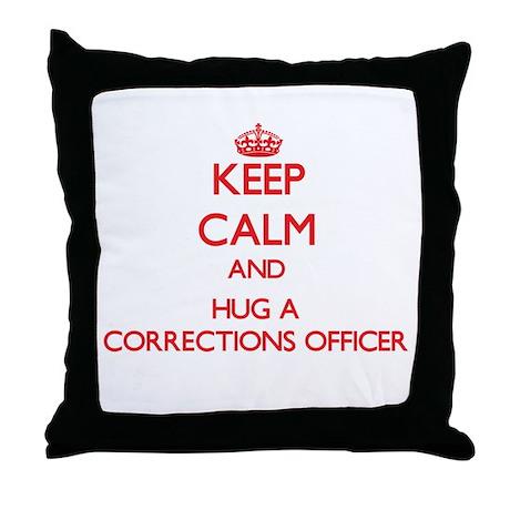 Keep Calm and Hug a Corrections Officer Throw Pill