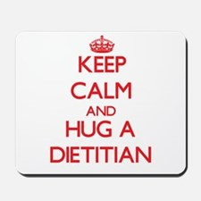 Keep Calm and Hug a Dietitian Mousepad