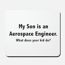 Aerospace Engineer Son Mousepad