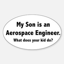 Aerospace Engineer Son Oval Decal