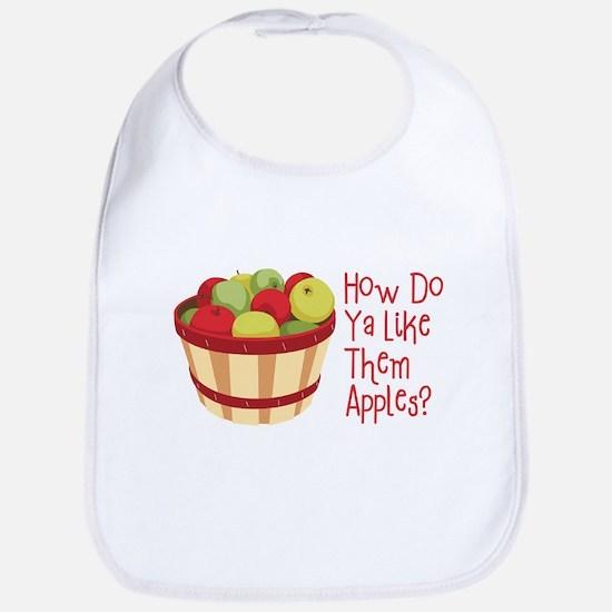 How Do Ya Like Them Apples? Bib