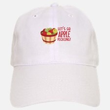 Lets Go Apple Picking! Baseball Baseball Baseball Cap