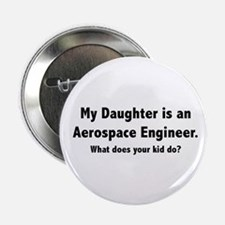 Aerospace Engineer Daughter Button
