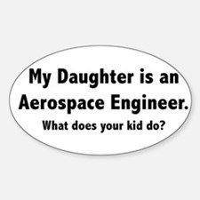 Aerospace Engineer Daughter Oval Decal