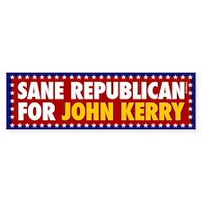 Sane Republican for John Kerry. Bumpersticker