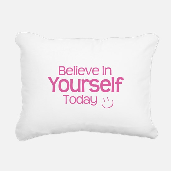 Believe In Yourself Rectangular Canvas Pillow