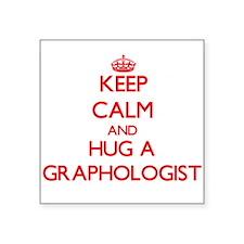 Keep Calm and Hug a Graphologist Sticker