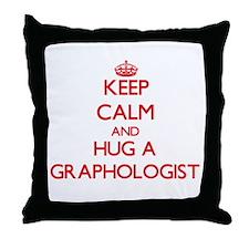 Keep Calm and Hug a Graphologist Throw Pillow