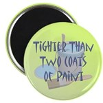 "Tighter Than 2.25"" Magnet (100 pack)"