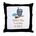 Tighter Than Throw Pillow