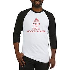 Keep Calm and Hug a Hockey Player Baseball Jersey