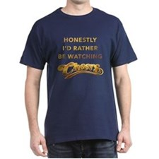 Id Rather Watch Cheers T-Shirt