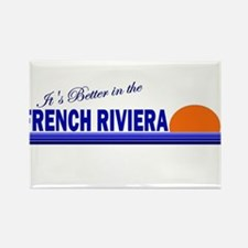 Its Better in the French Rivi Rectangle Magnet