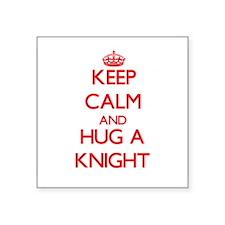 Keep Calm and Hug a Knight Sticker