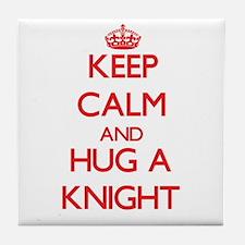 Keep Calm and Hug a Knight Tile Coaster