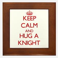 Keep Calm and Hug a Knight Framed Tile