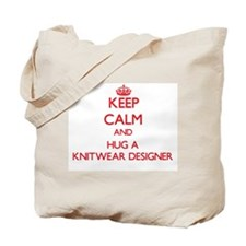 Keep Calm and Hug a Knitwear Designer Tote Bag