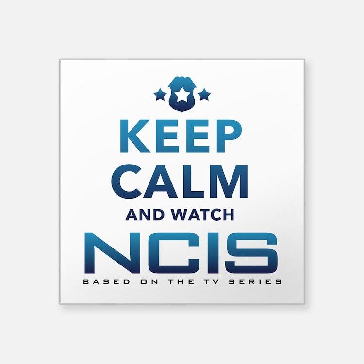 "Keep Calm Watch NCIS Square Sticker 3"" x 3"""