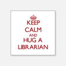 Keep Calm and Hug a Librarian Sticker