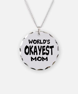 Worlds Okayest Mom Necklace