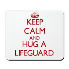 Keep Calm and Hug a Lifeguard Mousepad