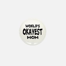 Worlds Okayest Mom Mini Button (100 pack)