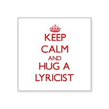 Keep Calm and Hug a Lyricist Sticker
