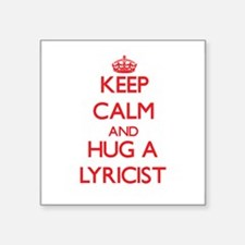 Keep Calm and Hug a Lyricist Sticker