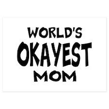 Worlds Okayest Mom Invitations