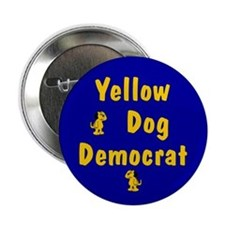 Yellow Dog Democrat Button