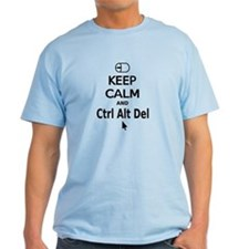 Keep Calm and Control Alt Delete (black) T-Shirt