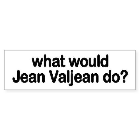 Jean Valjean Bumper Sticker