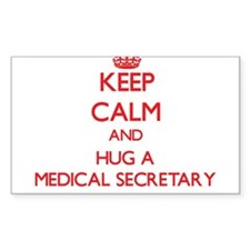 Keep Calm and Hug a Medical Secretary Decal