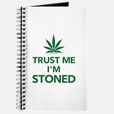 Trust me I'm stoned marijuana Journal