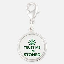 Trust me I'm stoned marijuana Silver Round Charm