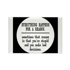 Everything Happens For A Reason Magnets