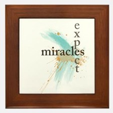 Expect Miracles Framed Tile