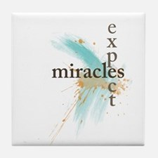 Expect Miracles Tile Coaster