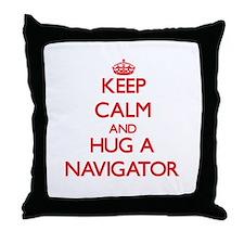 Keep Calm and Hug a Navigator Throw Pillow