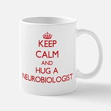Keep Calm and Hug a Neurobiologist Mugs
