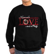 Love a Pug Sweatshirt